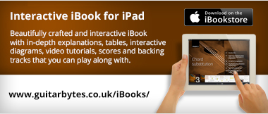 Interactive iBook for iPad. Beautifully crafted and interactive iBook with in-depth explanations, tables, interactive diagrams, video tutorials, scores and backing tracks that you can play along with. Available on the iBookstore. www.guitarbytes.co.uk/iBooks